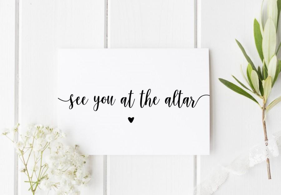 Mariage - See You At The Altar, On Our Wedding Day, Groom Wedding Day Card, Pretty Wedding Card, Card For Groom Wedding Day, Card For Bride Wedding