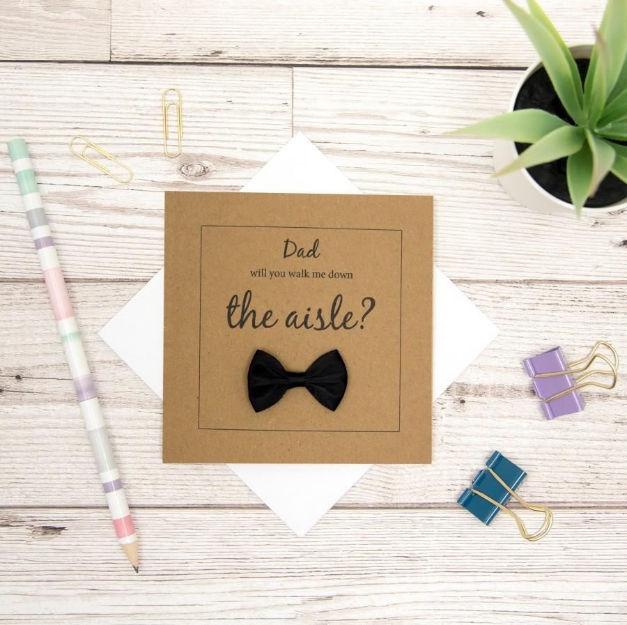 زفاف - Walk Me Down The Aisle Wedding Card - Dad Will You Give Me Away Card