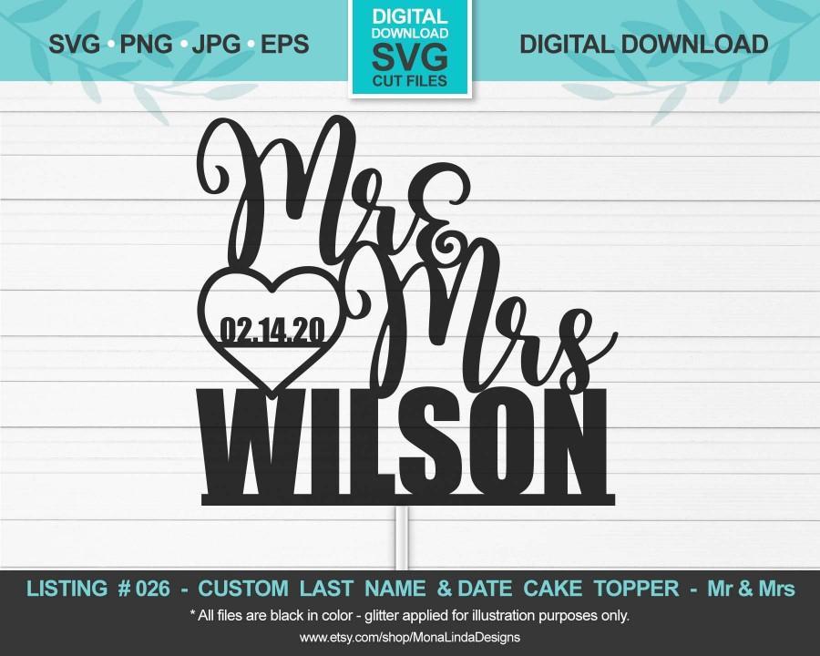 Свадьба - CUSTOM Mr and Mrs Cake Topper SVG, Cake Topper Wedding, Wedding cake sign, svg,jpg,png,eps,studio, cricut, silhouette, cutting file