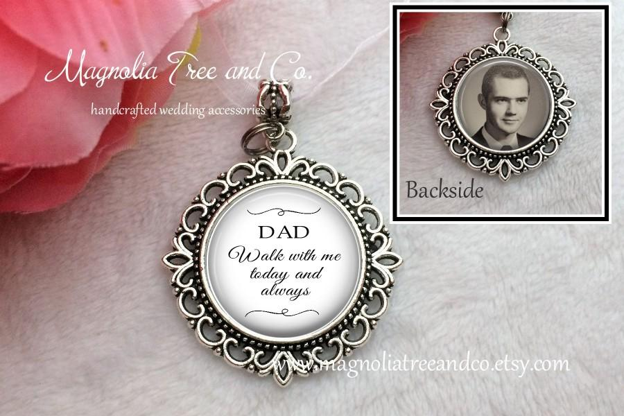 Свадьба - Photo Bouquet Memorial Charm, Memorial Charm for Bride, Double Sided Wedding Charm, Custom Photo & Text, Walk with me Dad BC031