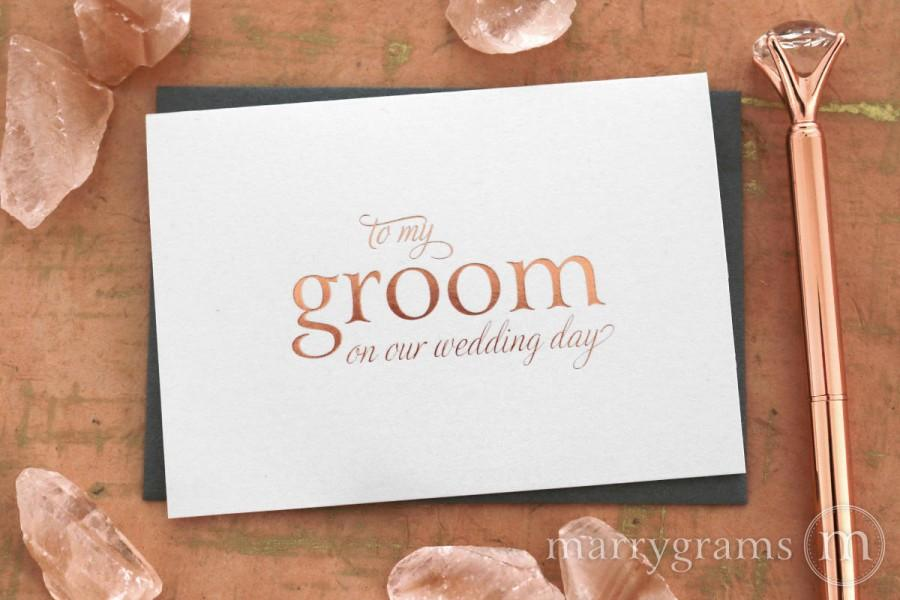 Hochzeit - ROSE GOLD FOIL Wedding Card to Your Bride or Groom on Your Wedding Day Card for Groom, Fiance, Love on Our Wedding Day Notecard CS08 Single