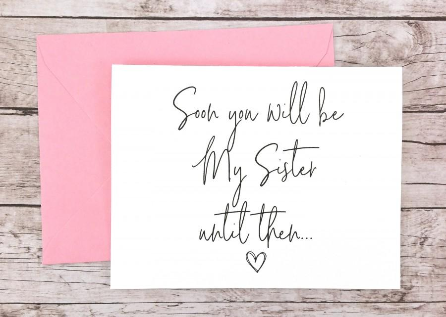 Hochzeit - Soon You Will Be My Sister Card, Bridesmaid Proposal Card, Will You Be My Bridesmaid Card, Sister Card - (FPS0061)