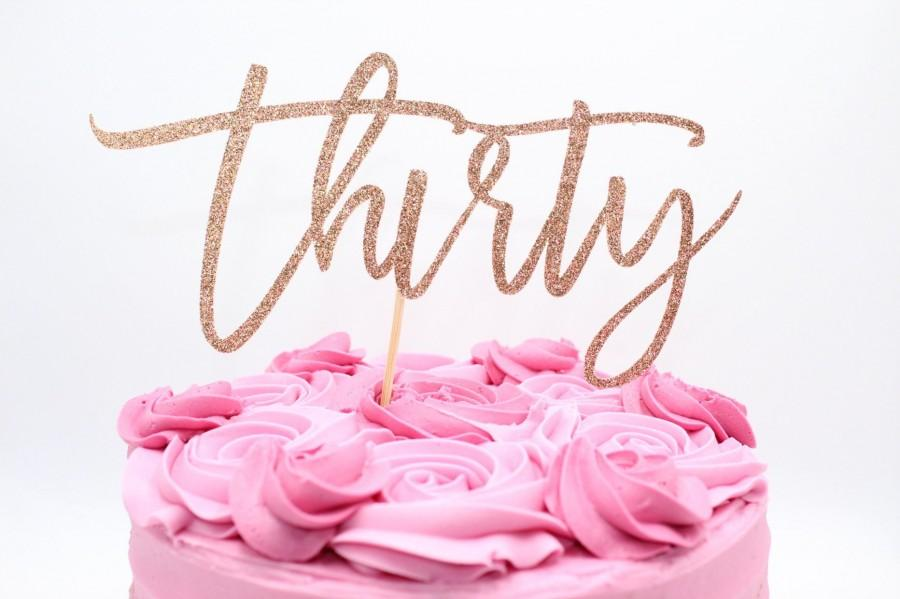 Mariage - Thirty cake topper rose gold glitter number cake topper 30 rose gold glitter cake topper