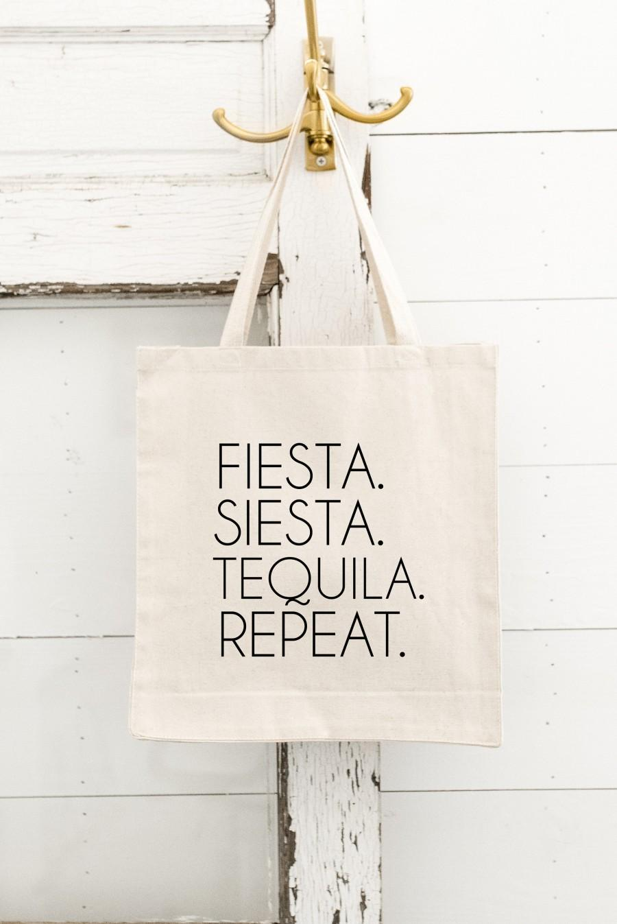 Wedding - Fiesta Siesta Tequila Repeat Tote - Fiesta Tote Bag - Bridesmaid Gift - Bridal Party Gift - Bachelorette Tote - Fiesta Bachelorette Party