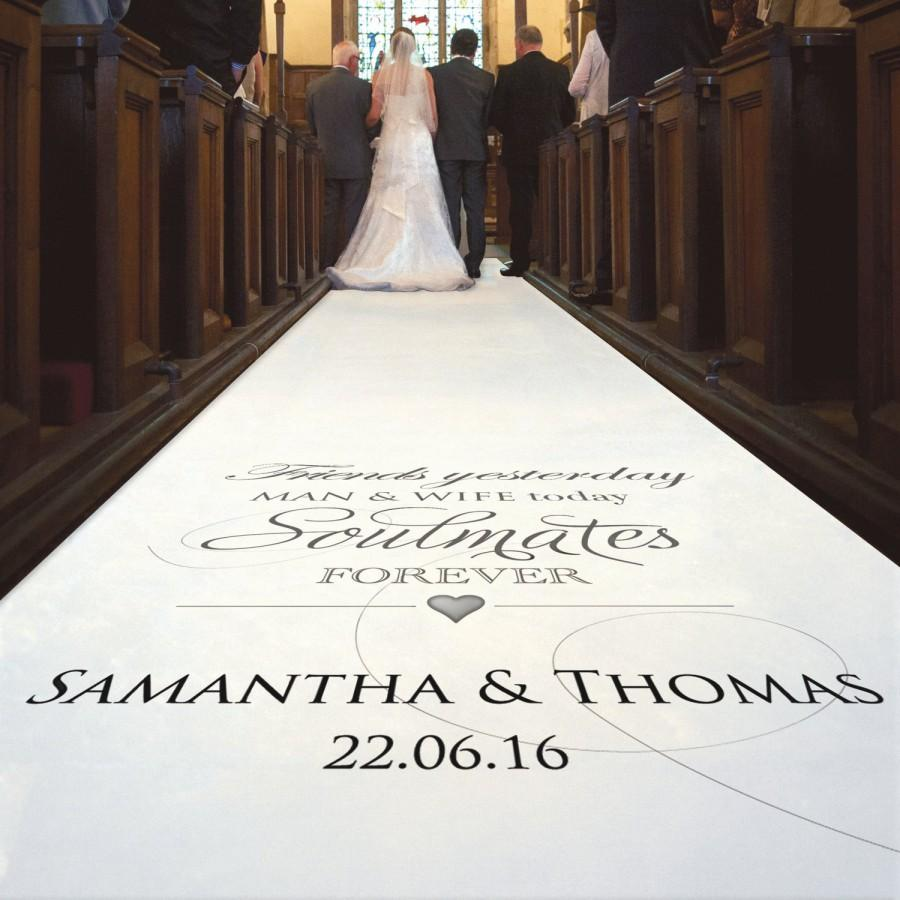Mariage - Personalised Wedding Aisle Runner. 'Friends Yesterday...Soulmates Forever' Carpet Decoration For Wedding Ceremony with Your Custom Text