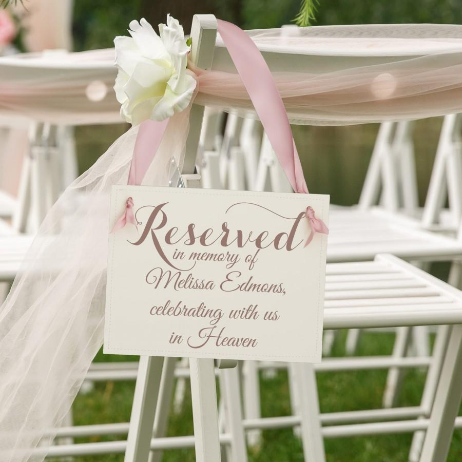 Wedding - Personalized Memorial Sign Reserved In Memory Of (Custom Name) Celebrating With Us In Heaven Seat Banner Wedding Chair Signage Wedding Sign