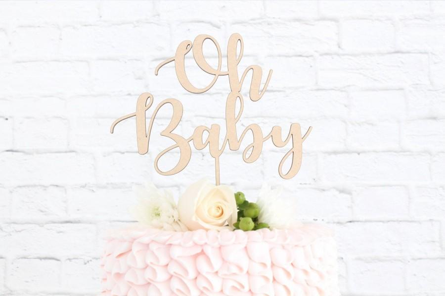 Hochzeit - Oh Baby Cake Topper, Baby Shower Cake Topper, Gender Reveal Cake Topper, Babe Shower, Boy or Girl, Cake Topper