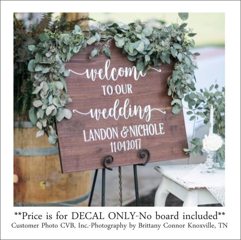 Свадьба - Welcome Wedding Decal Welcome to Our Wedding Rustic Wedding Decal Wedding Decor Vinyl Decal Personalized Wedding Barn Wedding Sign DIY