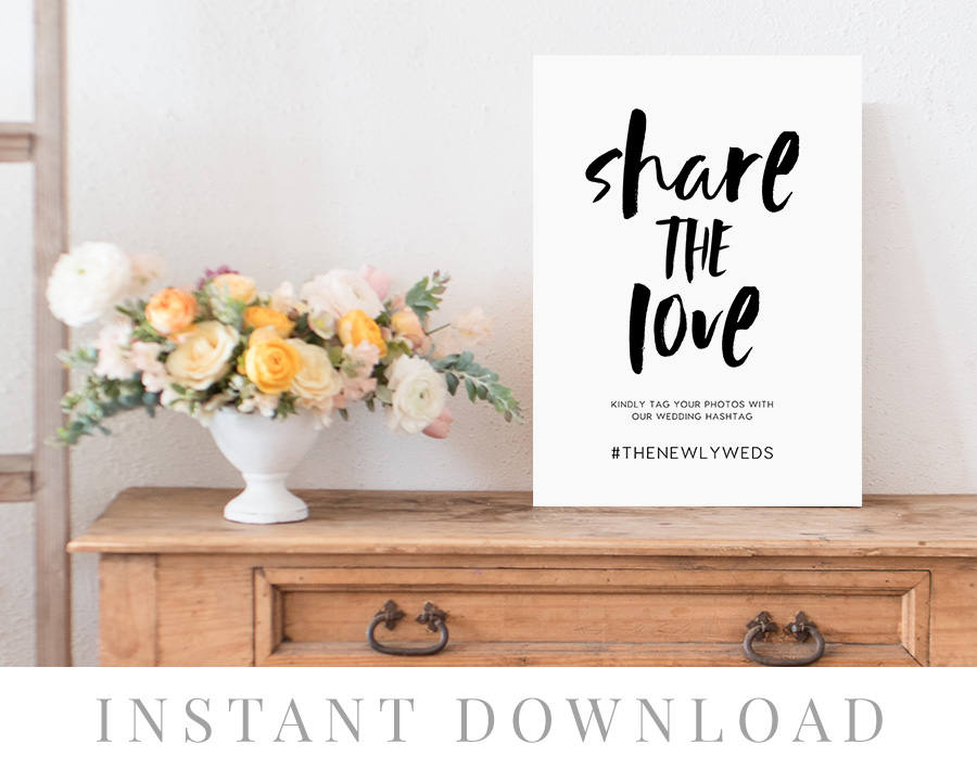 Mariage - Share the love hashtag sign printable INSTANT DOWNLOAD, Editable Hashtag Sign, Tag Your Photos, Wedding Sign Template - Sawyer