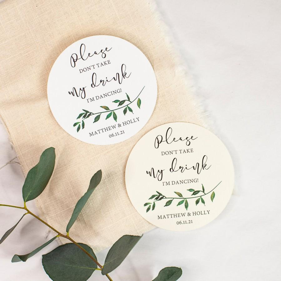 Свадьба - Please Don't Take my Drink Coasters - Garden Wedding - Calligraphy Wedding - Greenery Coasters - Natural Wedding - Classic Wedding