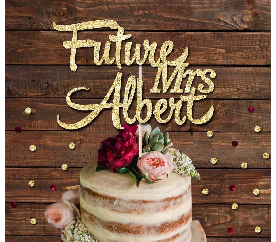 Свадьба - Future Mrs custom name glitter cake topper, hen do, wedding, bridal cake decoration topper