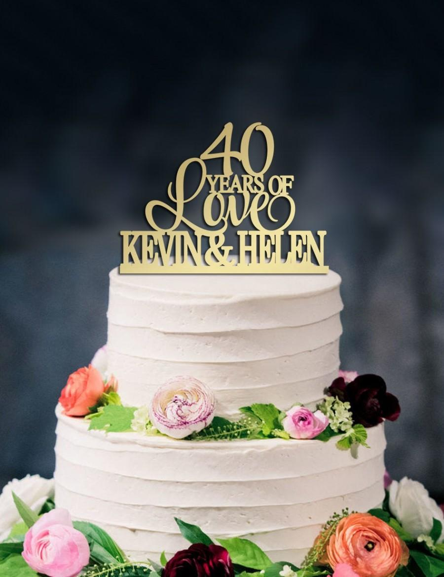 Свадьба - 40 Years Of Love Cake Topper,40th wedding anniversary cake topper, Happy 40th Anniversary, Custom Cake Topper,Two Names Cake Topper
