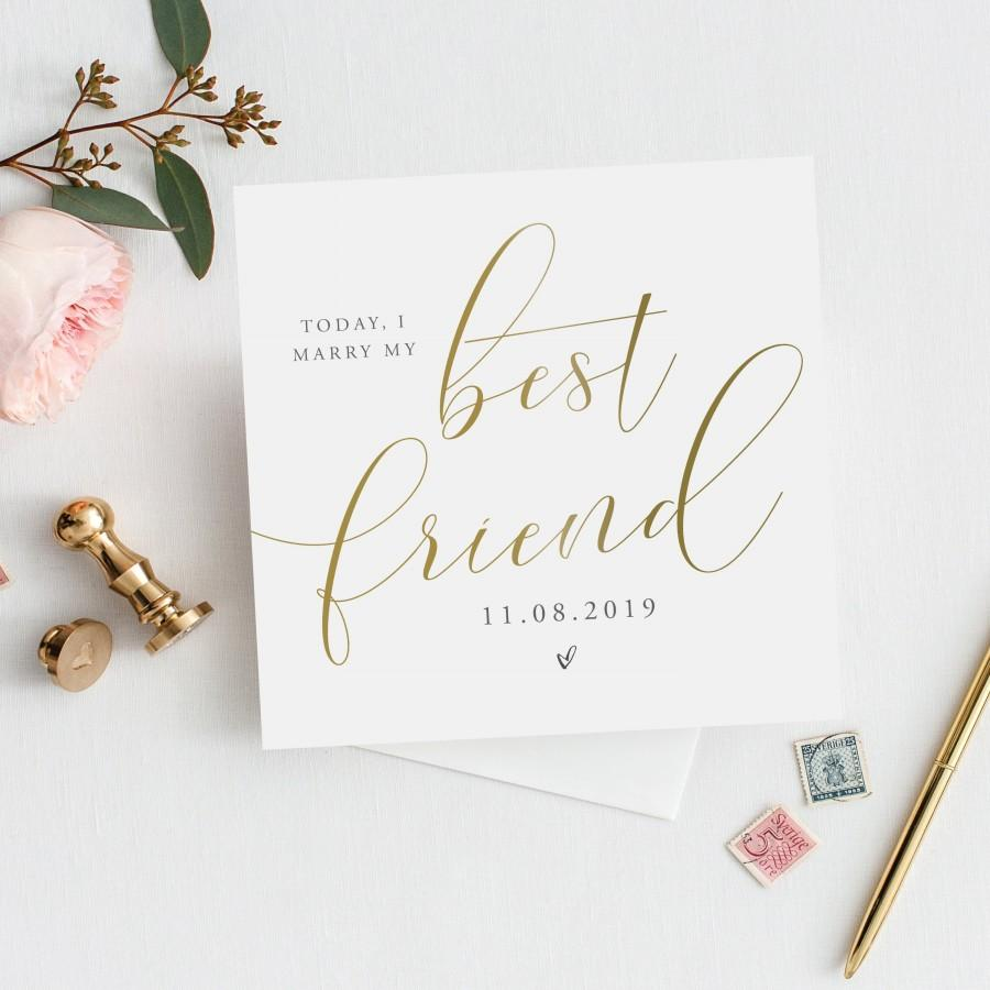 Mariage - Personalised TODAY, I Marry My Best Friend Card