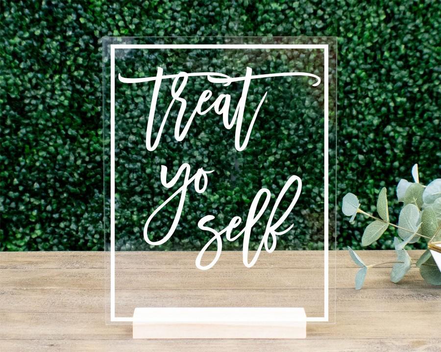 Mariage - Treat Yo Self Sweets Table Sign