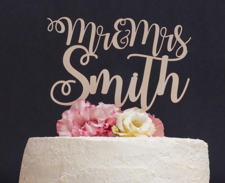 Hochzeit - Custom Cake Topper, Mr and Mrs Wedding Cake Topper, Calligraphy Last Name Topper, Mr & Mrs Wedding Decor, Custom Wood Wedding Cake Toppers