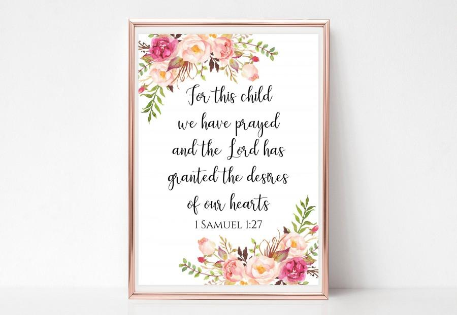 Mariage - For this child we have prayed sign Printable 1 Samuel 1 27 wall decal print Floral watercolor Bible verse art Instant download 4x6 5x7 8x10