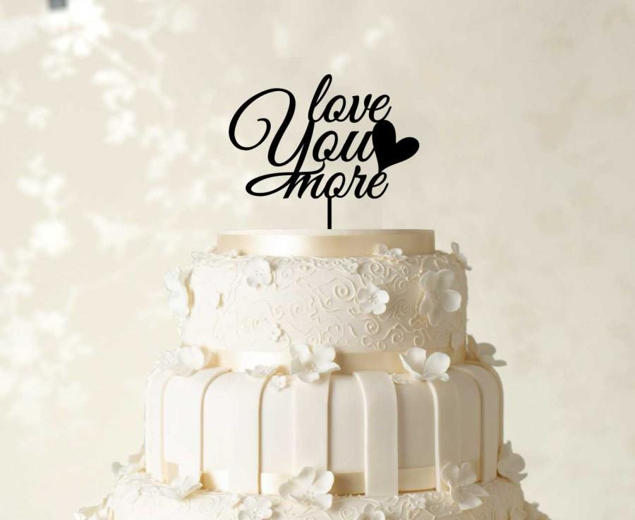 Mariage - Love You More Cake Topper, Wedding Cake Decorations, Custom Cake Topper, Wedding Cake Topper, Mirror Cake Topper, Couple Cake Topper  CATO3