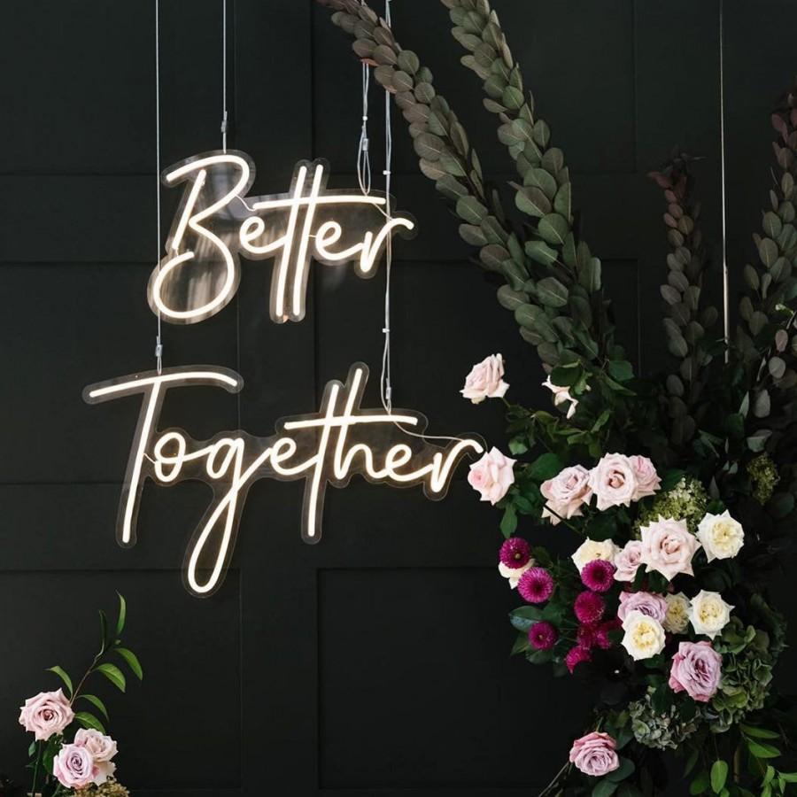 "Свадьба - LED Neon Wedding custom sign ""Better together"""