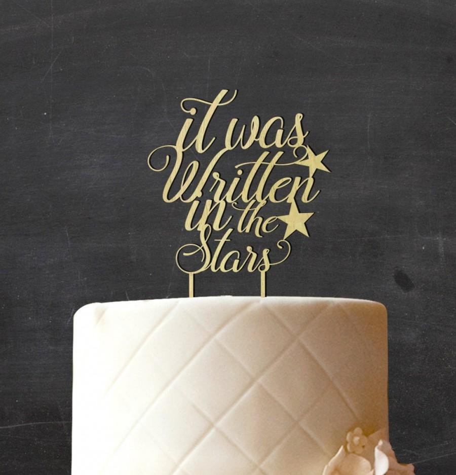 Свадьба - It Was Written in The Star Wedding Cake Topper, Custom Rustic Wood Cake Topper, Wooden Cake Topper, Rustic Topper, Engagement Gift CATO-W12