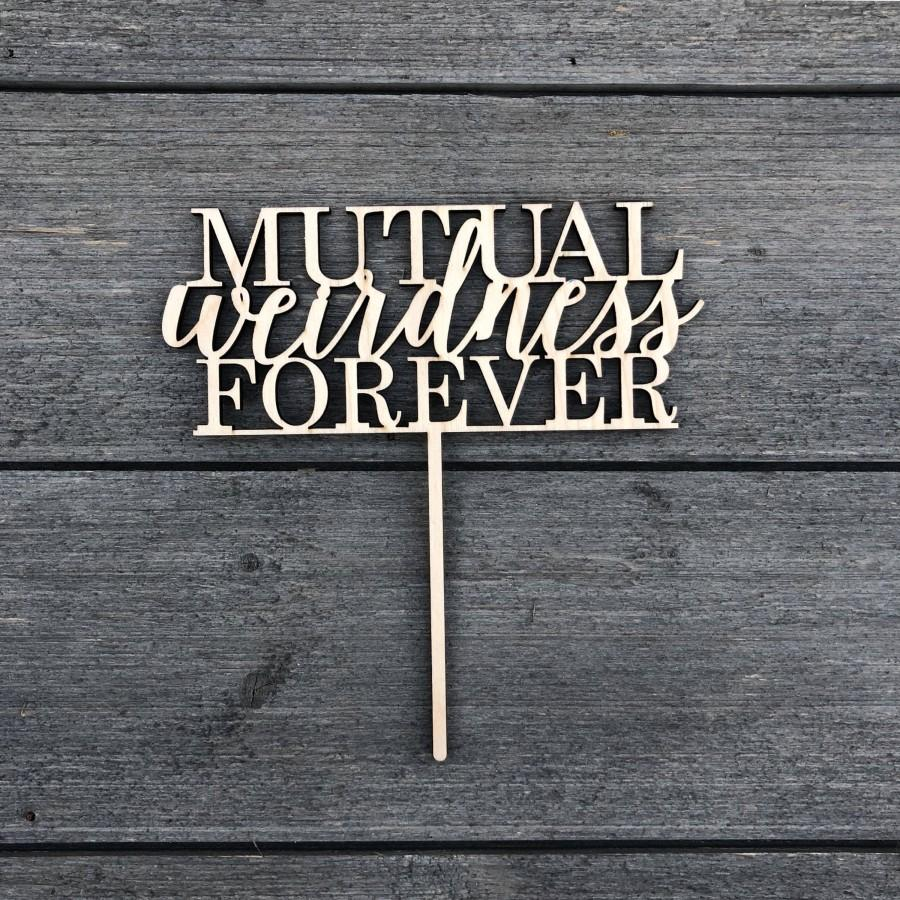 "Mariage - Mutual Weirdness Forever V2 Wedding Cake Topper 6.5"" inches wide VERSION 2, Wood Cake Topper, Funny Cake Topper, Rustic Cake Topper Cute"