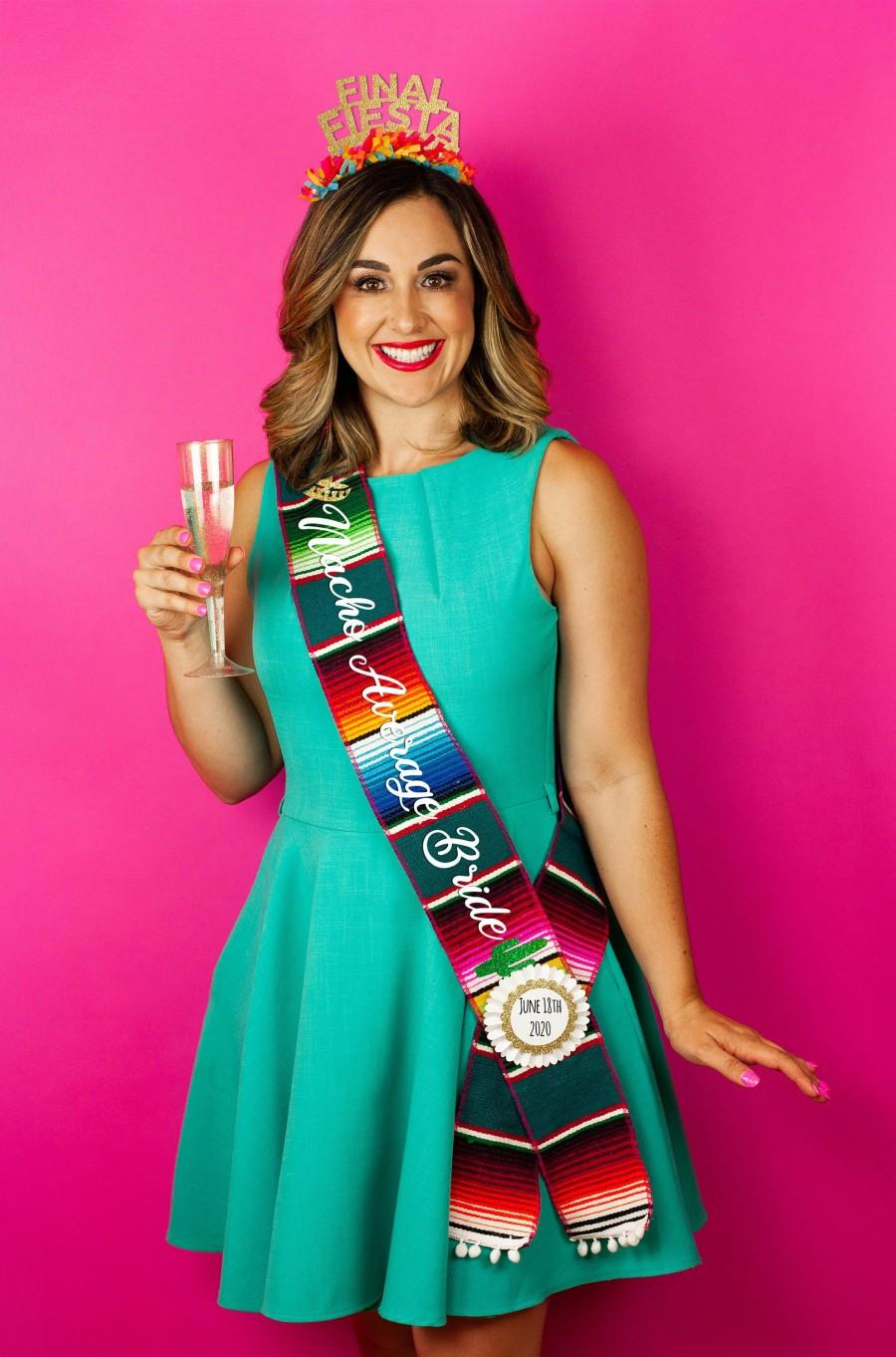 Mariage - Fiesta Bridal Shower Serape Sash - Bachelorette - Mexican Theme - Nacho Average Bride