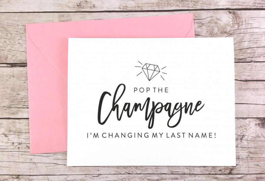 Hochzeit - Pop the Champagne I'm Changing My Last Name Card, Bridesmaid Proposal Card, Will You Be My Bridesmaid, Bridesmaid Card - (FPS0057)