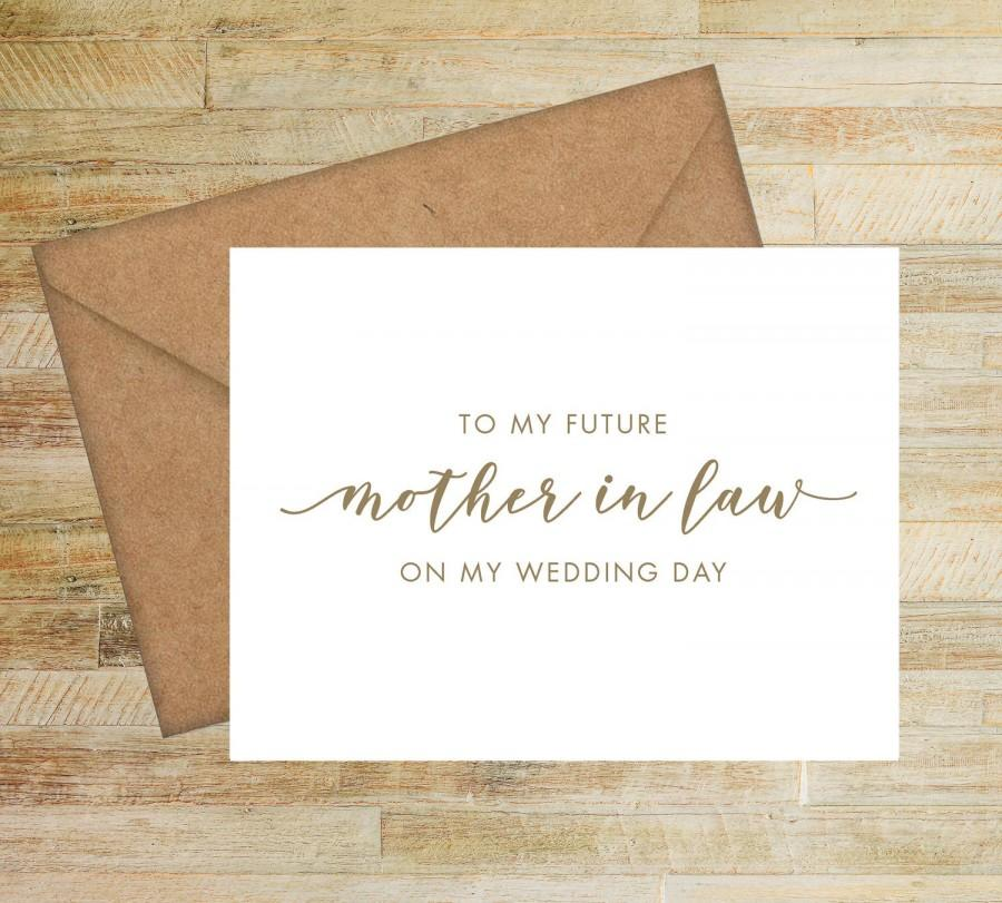 Wedding - To My Future Mother In Law On My Wedding Day Card