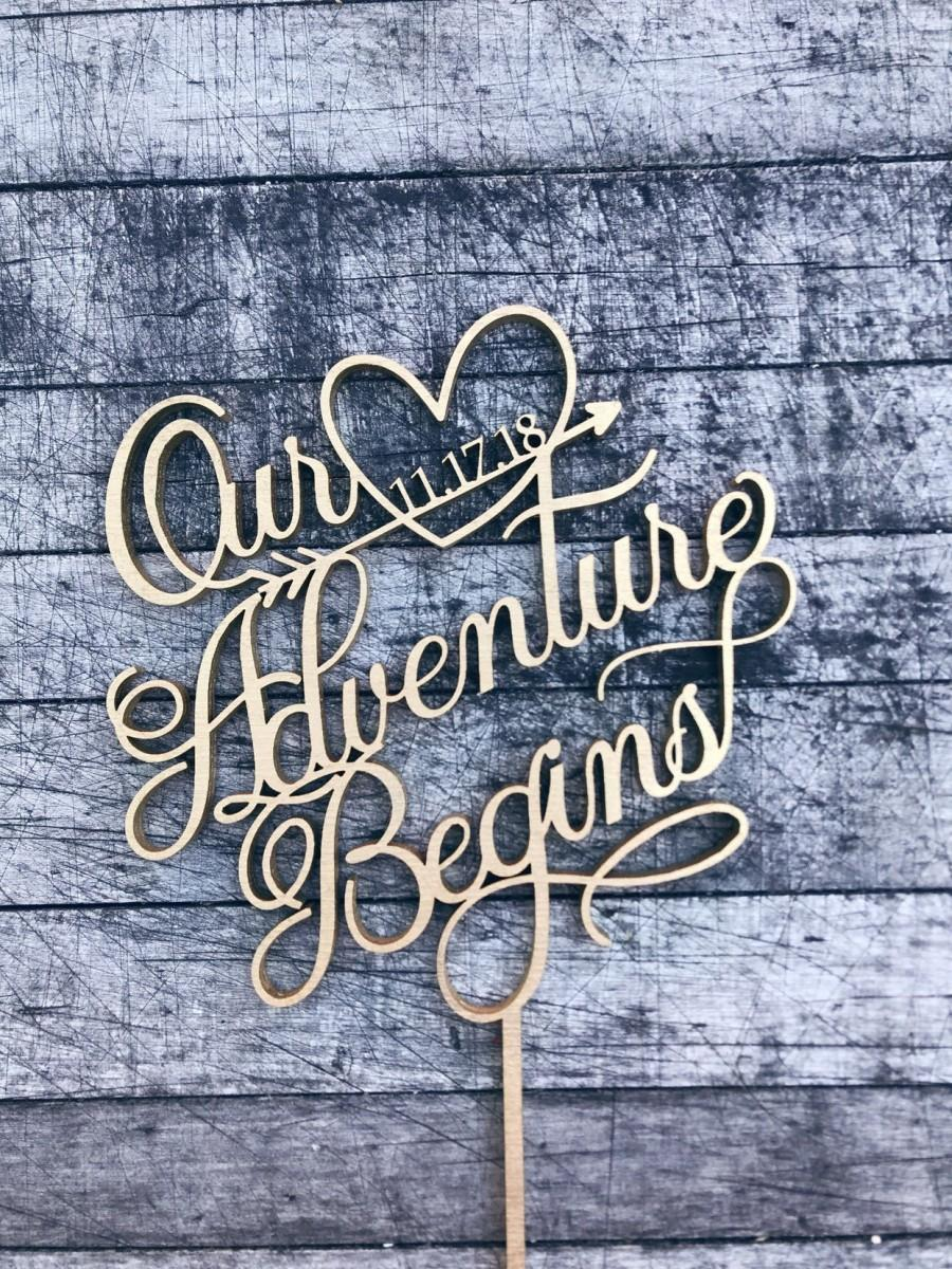 Hochzeit - Our Adventure Begins with Wedding Date Cake Topper