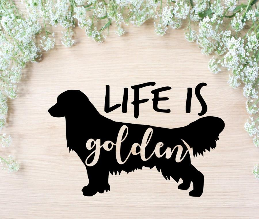 Wedding - Golden Retriever SVG File, Dog Lover Svg, Life Is Golden Cut File, Dog Svg,Dog Lover Svg, Digital Download, Cricut, Silhouette