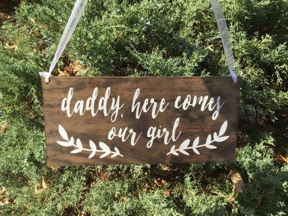 Wedding - Daddy here comes our girl, here comes our girl sign, flower girl sign, ring bearer sign, rustic wedding signage, rustic sign, stained wood