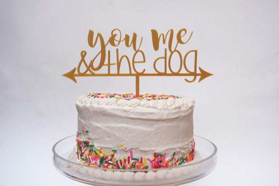 Wedding - You Me and the Dog Wedding Cake Topper, Dog Wedding Cake Topper Cake Decoration, Dog Cake Topper, Wedding Topper, Wedding Decor