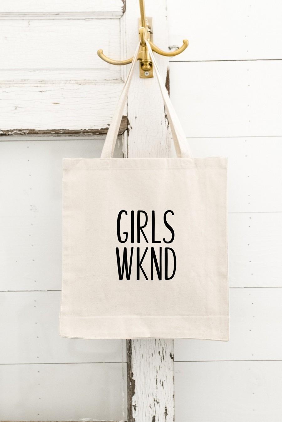 Свадьба - Girls Weekend Tote - Girls Wknd - Weekend Tote - Girls Getaway - Girls Trip - Gift - Tote Bag - Weekend Trip - Girls Weekend Gift