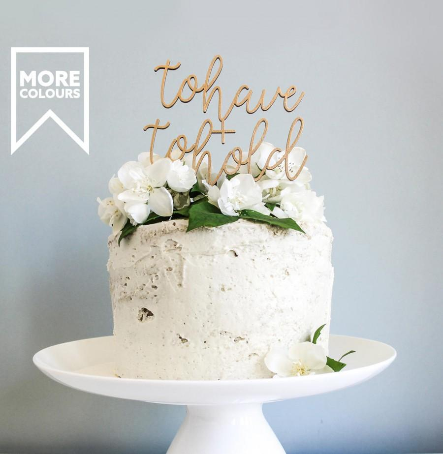 Wedding - Gold To Have & To Hold Wedding Cake Topper -  Golden Cake Topper, Cake Topper uk,  Wooden Cake Topper, Cake Accessories, Wedding Cake Decor