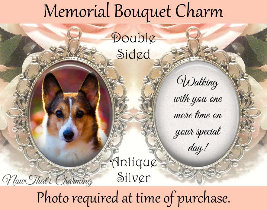 Hochzeit - SALE! Double-Sided Pet Memorial Bouquet Charm - Personalized with Photo - Walking with you one more time