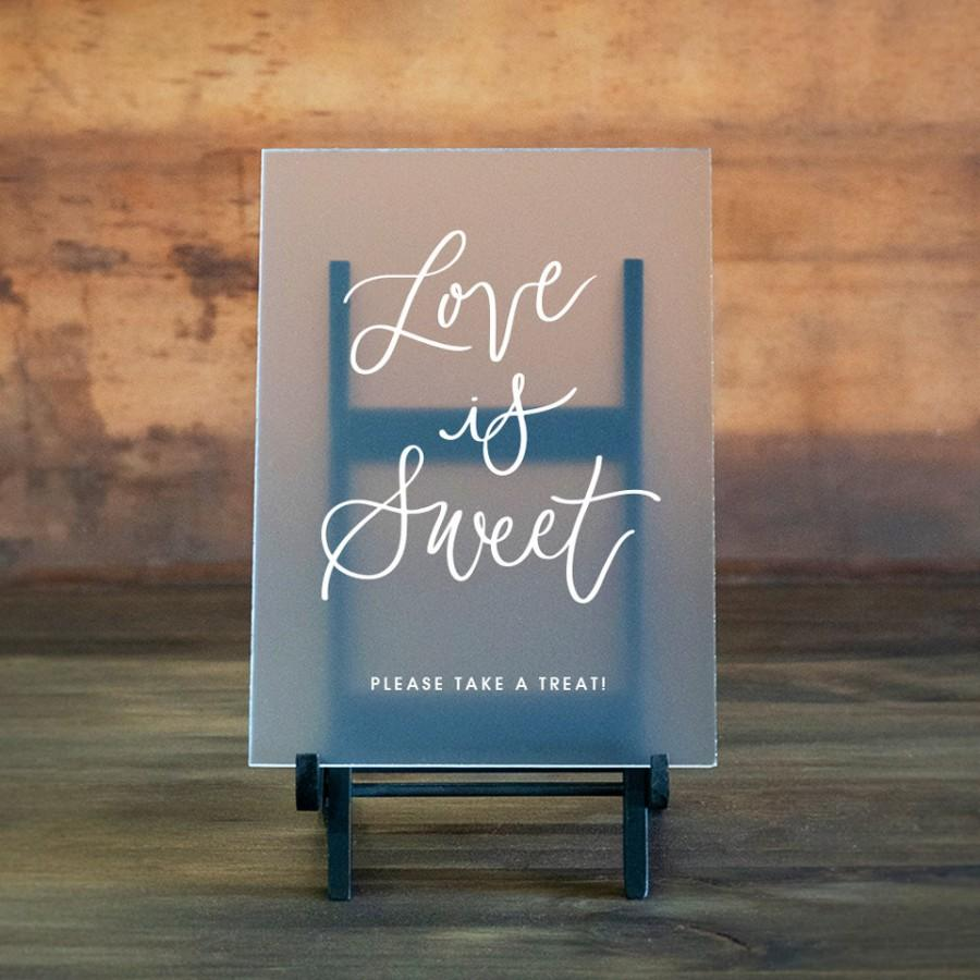 Mariage - Love Is Sweet Sign - Clear Glass Look Acrylic Sign - Wedding Sign - Wedding Favor Sign - Wedding Signage - Wedding Acrylic Sign