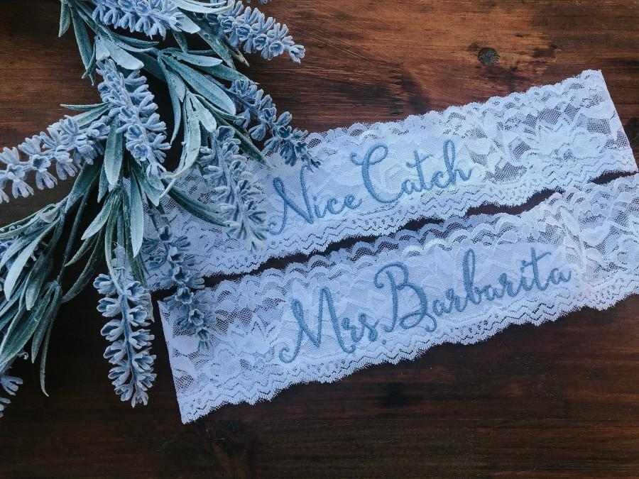Mariage - Personalized / Monogrammed Embroidered Wedding and Toss Garters.  Something Blue! Nice Catch, You're Next Garter / Ships within 2 days!