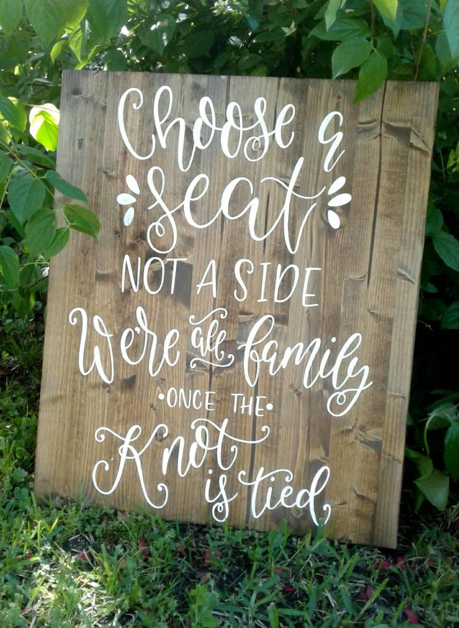 Mariage - Choose A Seat - Not A Side // Wedding Sign // Ceremony Sign // Open Seating Sign