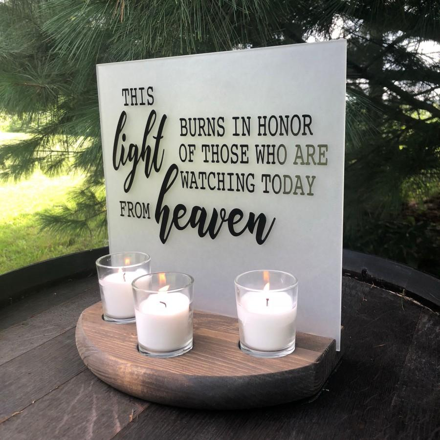 Свадьба - Wedding Memorial Sign, Acrylic Wedding Sign, This Light Burns in Honor of Those Watching Today From Heaven, Memorial Candle, Wedding Luminar