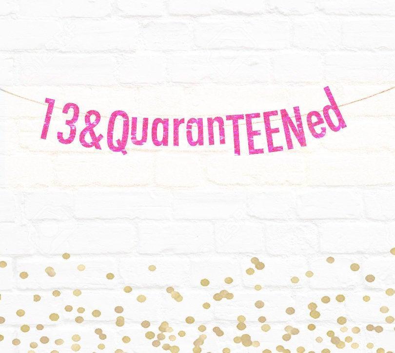 Hochzeit - FREE SHIPPING, Quarentine, Quarentined, Party, Birthday, Covid Birthday, Funny Banner, Shelter, 13 & Quarenteened, Quaranteen birthday