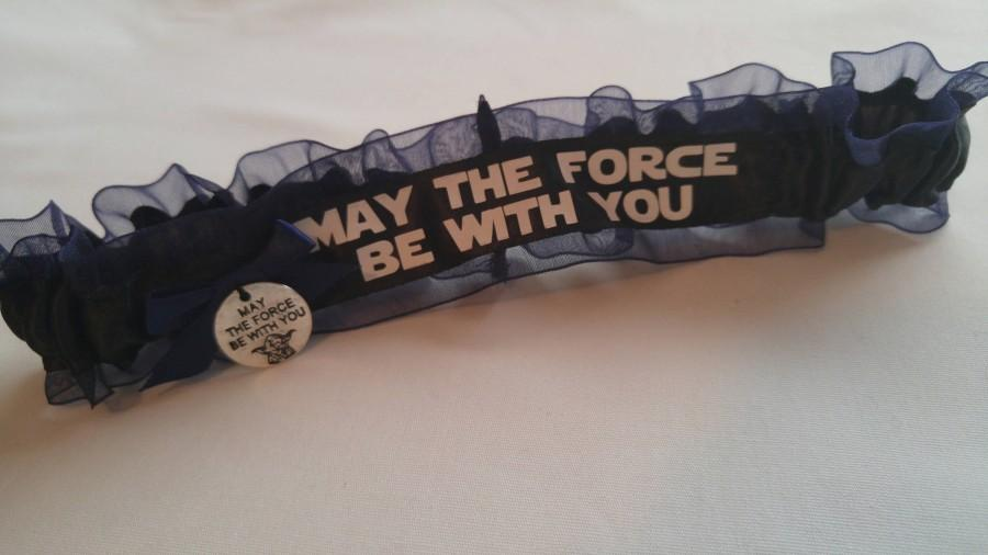 Свадьба - NEW Handmade wedding garter toss STAR WARS wedding garter May the force be with you
