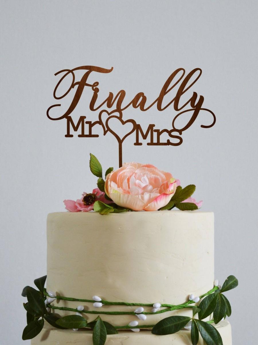 Wedding - Finally Mr and Mrs wedding cake topper, mr and mrs cake topper gold, Rustic cake topper, Love cake topper, Custom cake topper, Wedding signs
