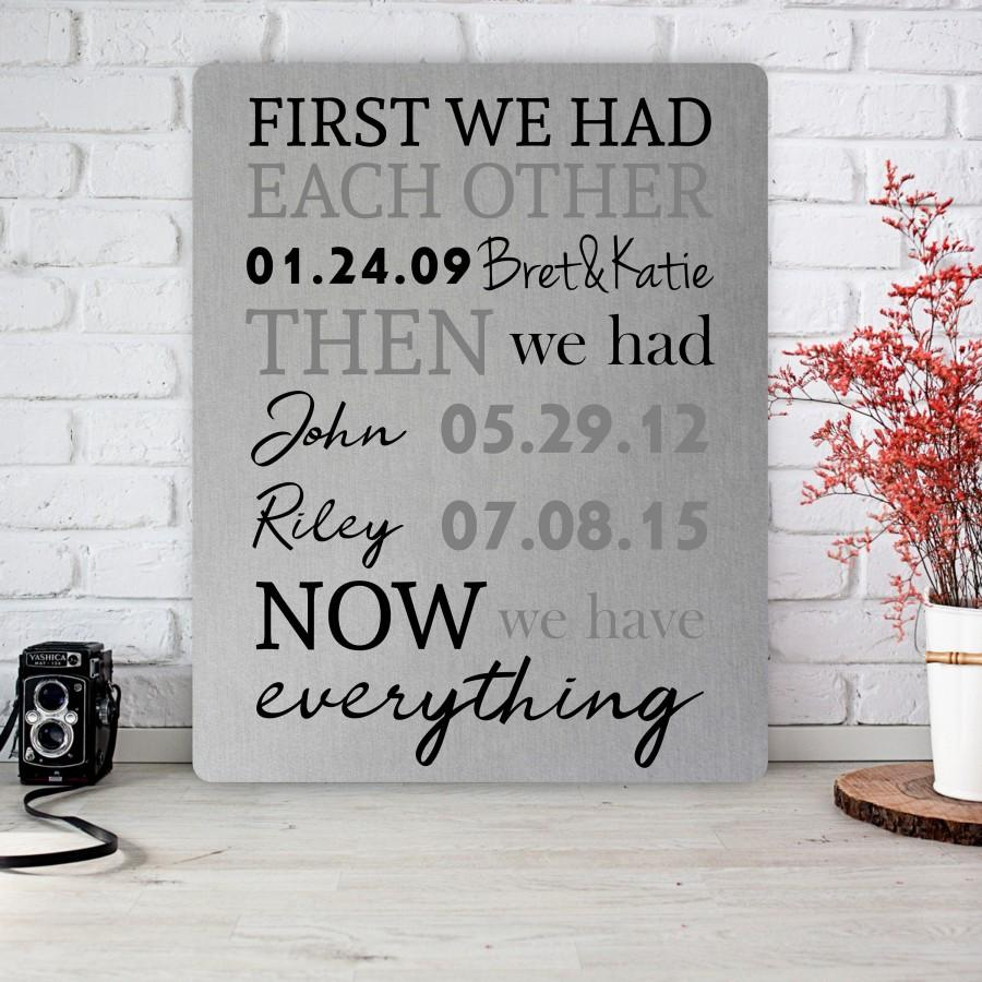 Свадьба - First We Had Each Other, 10 Year Anniversary Gift, Metal Art Print, Tin Anniversary Gift, Aluminum Anniversary Gift, Wedding Commemoration