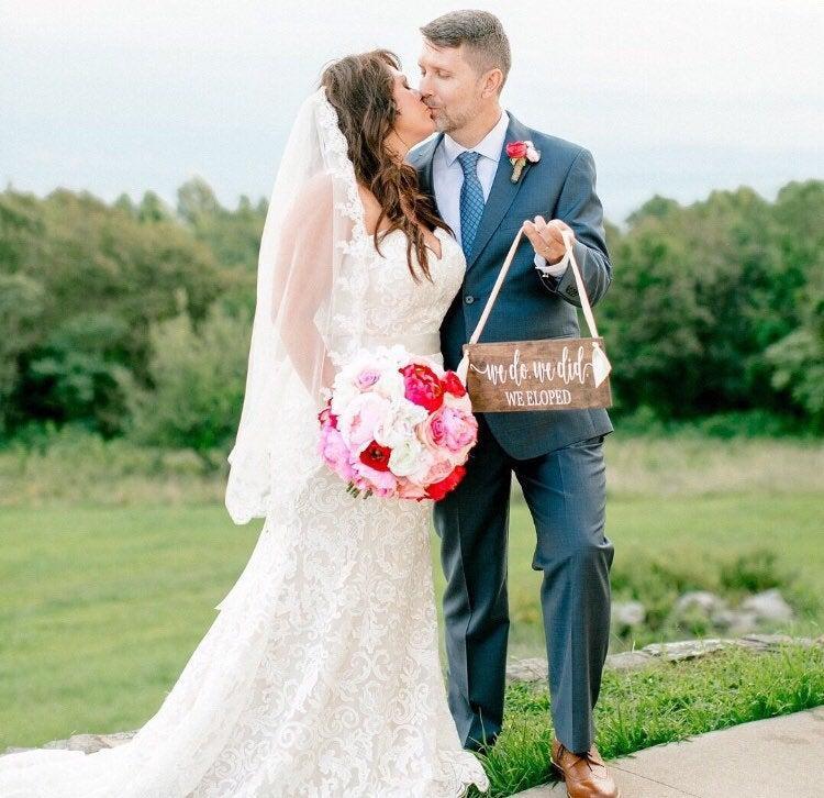 "Mariage - We Do, We Did We Eloped Wedding Sign-12""x 5.5"" Elopement Sign-Rustic Wedding Prop-We Eloped Sign"
