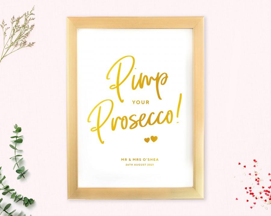 Mariage - Pimp your Prosecco sign with real metallic foil, Wedding, Hen Do, Engagement, Occasion, Rosegold, Copper, Foil, Silver, Gold, Personalised