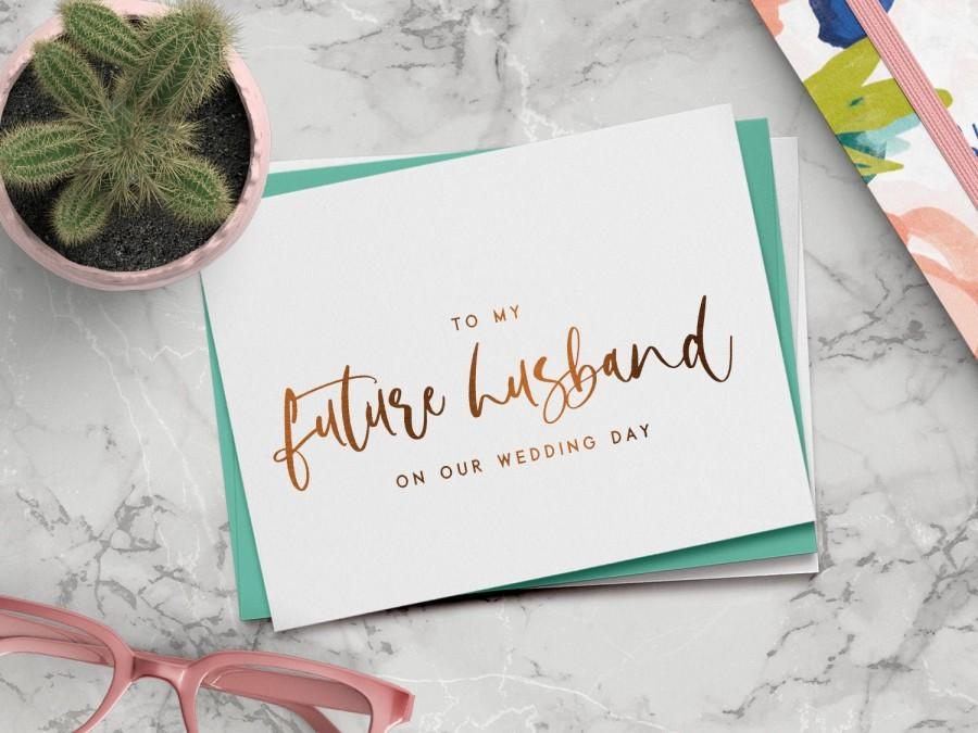 Wedding - To my future husband on our wedding day card - on-the-day wedding cards - foil groom card - RILEY-HU