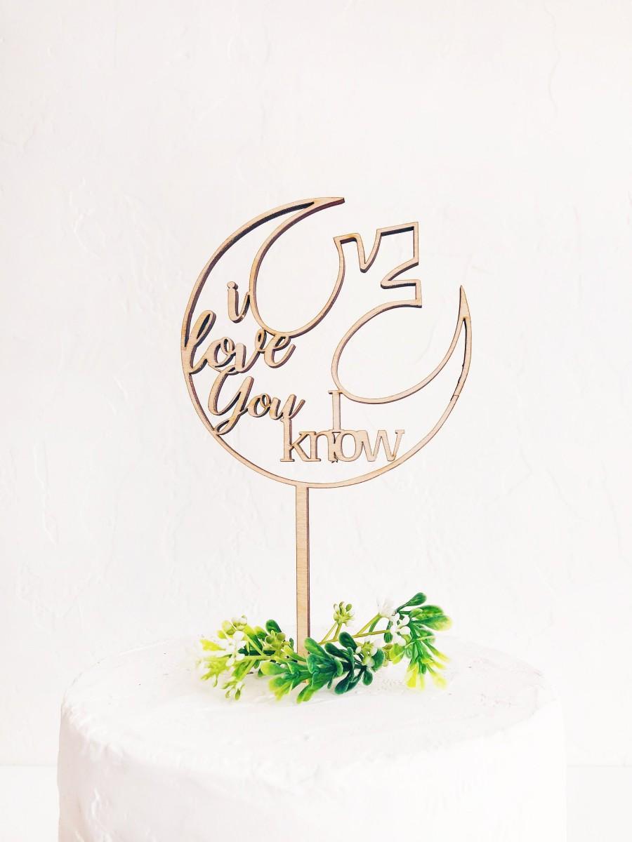 Wedding - I Love you, I Know Cake Topper - Star Wars - Wooden Wedding Cake Topper - Gold Silver Rose Gold