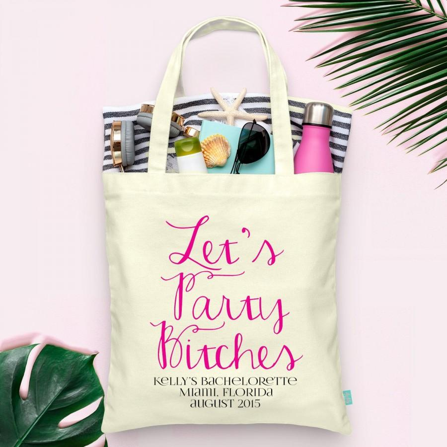 Wedding - Lets Party Bitches Bachelorette Party Tote - Wedding Welcome Tote Bag