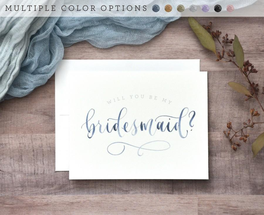 Wedding - Watercolor Will You Be My Bridesmaid Cards. Printed Bridesmaid Proposal, Handwritten Bridal Party Cards -Bridesmaid Gift, Maid of Honor, Etc
