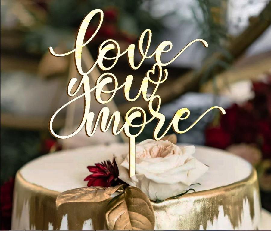 Свадьба - Wedding Cake Topper- Anniversary Cake topper-Personalized Cake topper- Love you more topper- Fall in love topper-Crazy in love topper