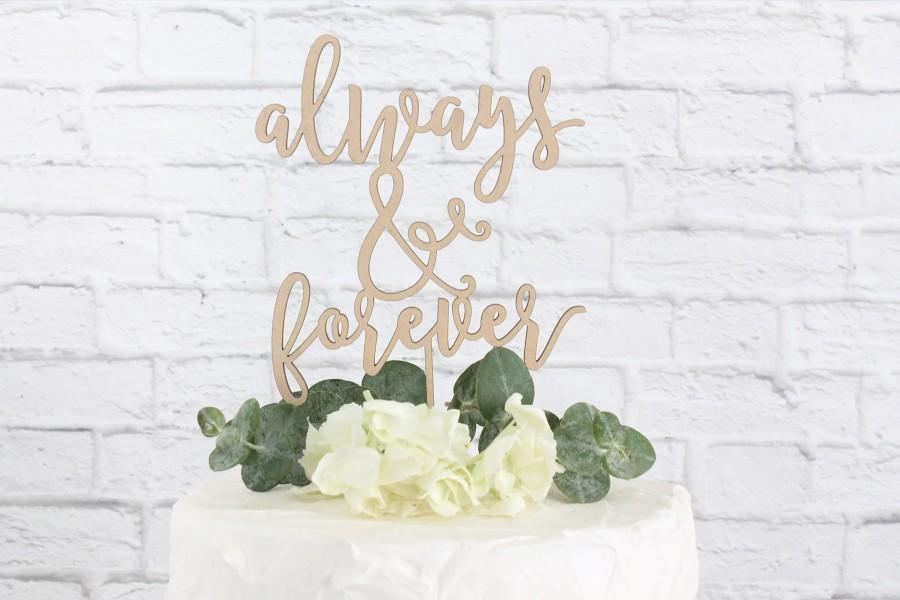 Mariage - Always and Forever Wedding Cake Topper, Wedding Cake Topper, Always Forever Cake Topper, Rustic Cake Topper, Cake Topper, DIY Cake Topper
